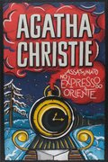 Livro Assassinato no Expresso do Oriente - Autor Agatha Christie