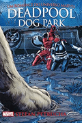 Deadpool Dog Park - Stefan Petrucha