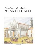 Missa do Galo - Machado de Assis