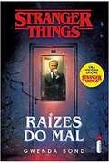 Stranger Things - Raízes do Mal - Gwenda Bond