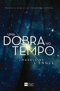 Uma Dobra no Tempo - Madeleine Lengle