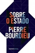 Sobre o Estado - Pierre Bourdieu