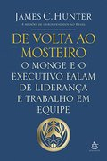 De Volta ao Mosteiro - James C. Hunter