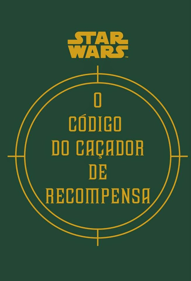 Star Wars - o Codigo do Cacador de Recompensa - Daniel Wallace