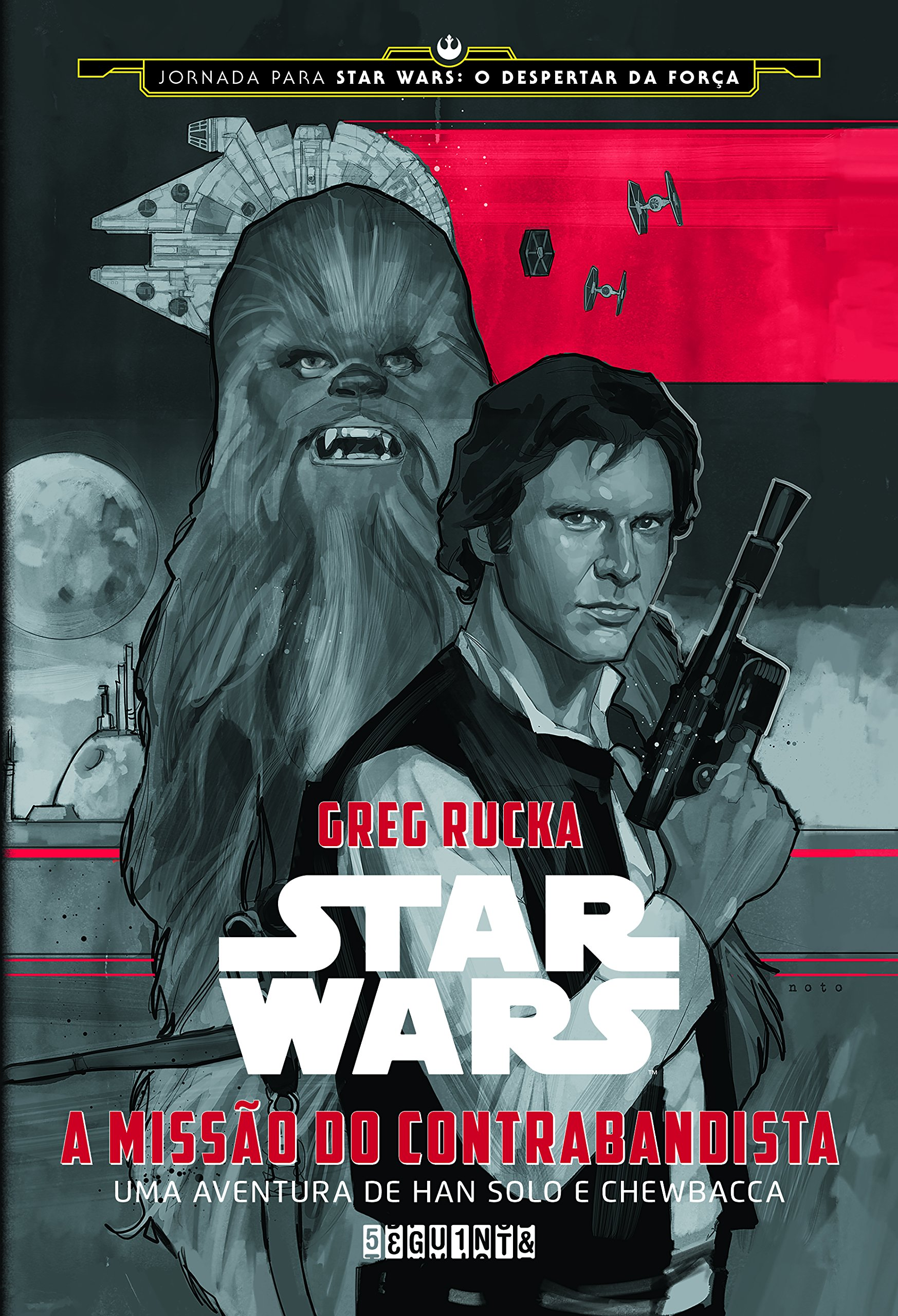 Star Wars - a Missao do Contrabandista - Greg Rucka