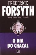 O Dia do Chacal - Frederick Forsyth