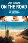 On the Road - Pé na Estrada - Jack Kerouac