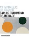 Livro As Impurezas do Branco - Autor Carlos Drummond de Andrade