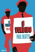 O vendido - Paul Beatty
