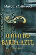 Ovo do Barba-azul, O - Margaret Atwood